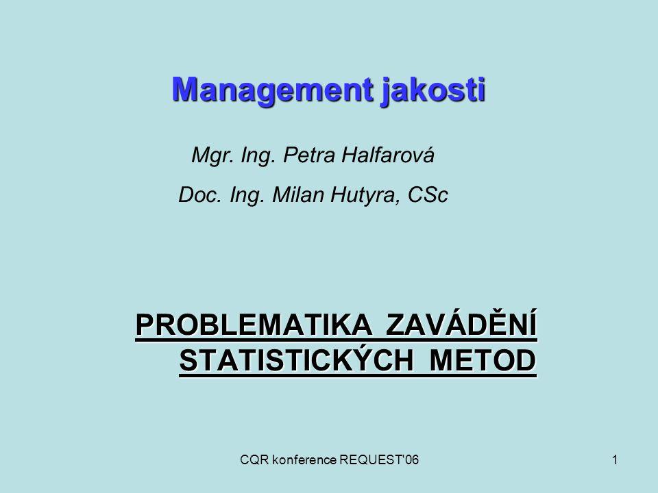 PROBLEMATIKA ZAVÁDĚNÍ STATISTICKÝCH METOD