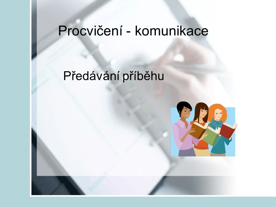 Procvičení - komunikace
