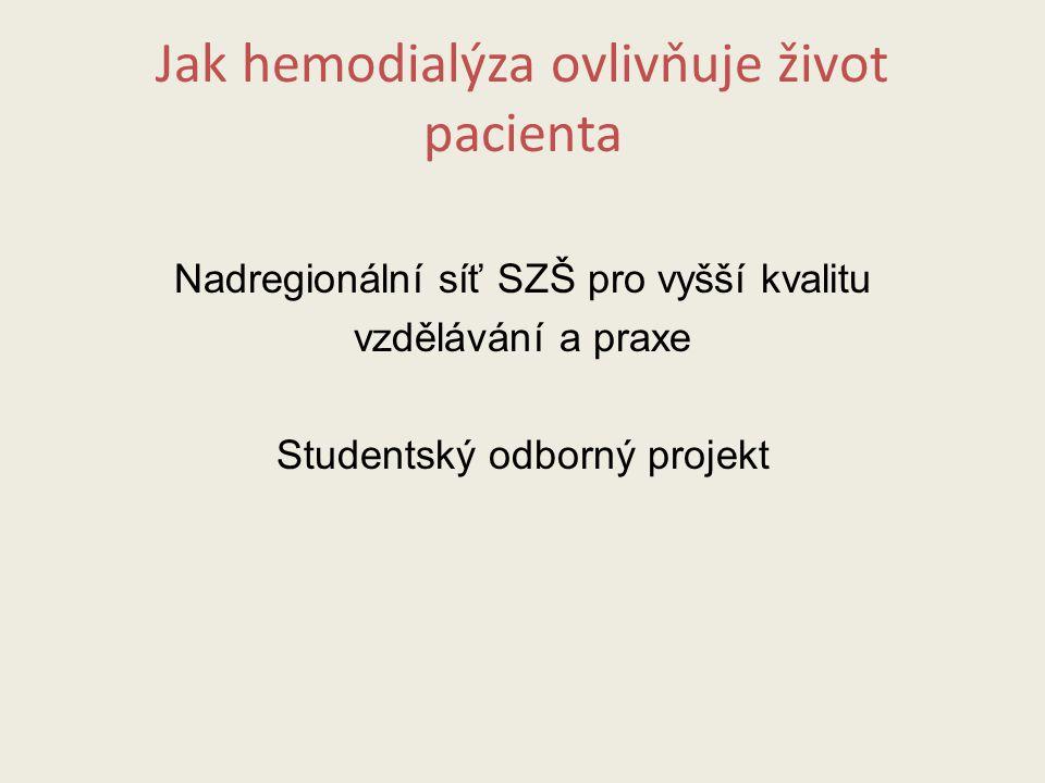 Jak hemodialýza ovlivňuje život pacienta