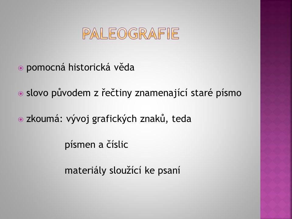 paleografie pomocná historická věda