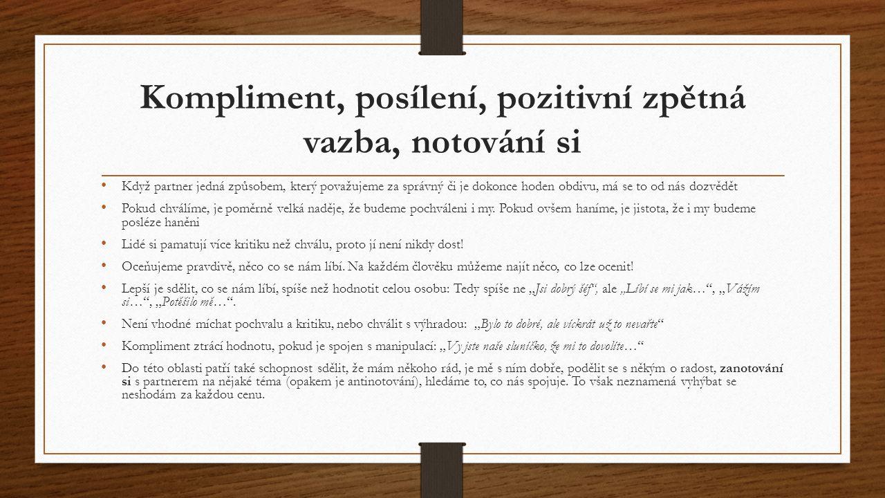 Kompliment, posílení, pozitivní zpětná vazba, notování si