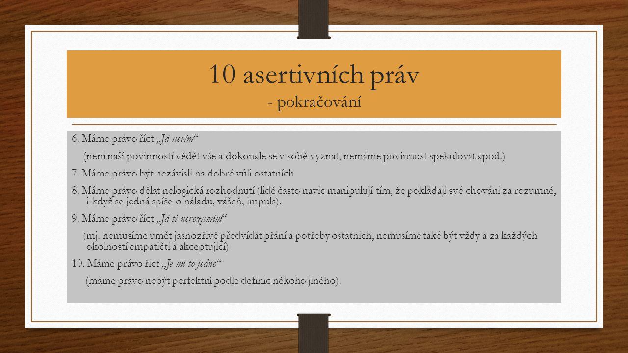 10 asertivních práv - pokračování