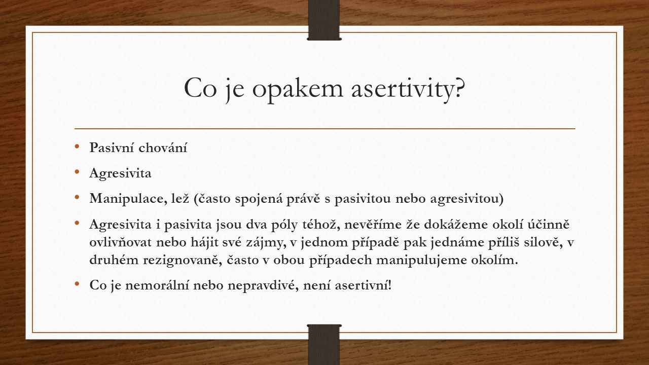 Co je opakem asertivity