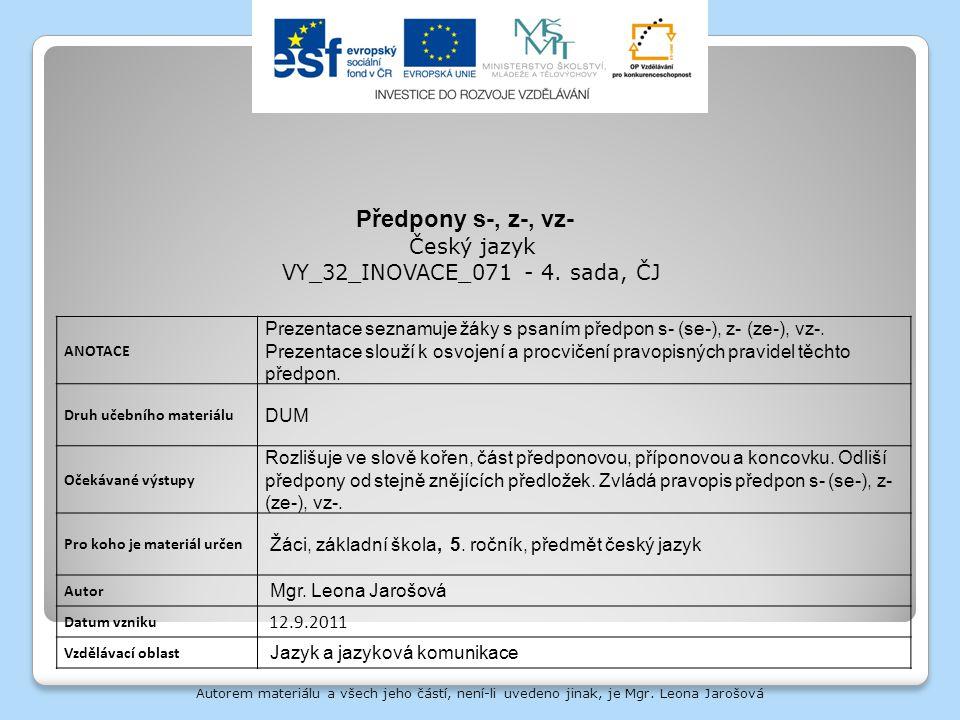 Předpony s-, z-, vz- Český jazyk VY_32_INOVACE_071 - 4. sada, ČJ