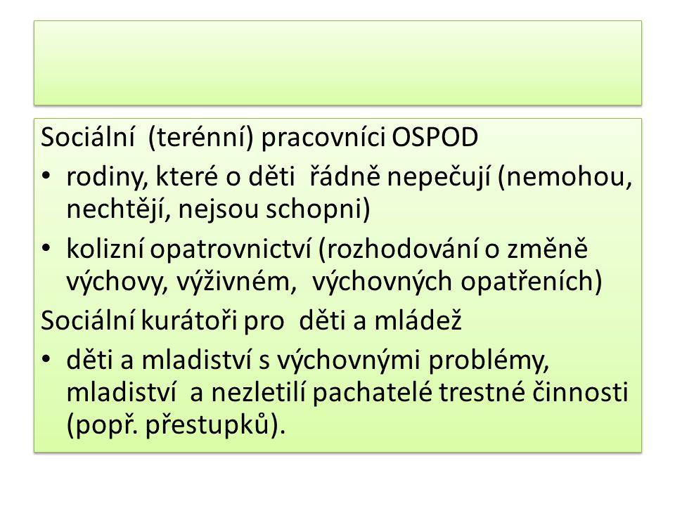 Sociální (terénní) pracovníci OSPOD