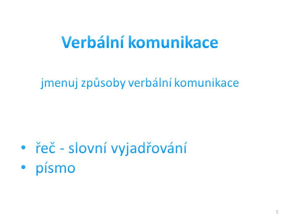 jmenuj způsoby verbální komunikace