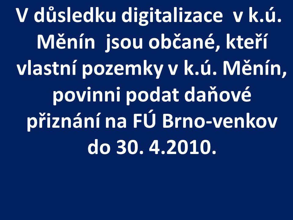 V důsledku digitalizace v k. ú