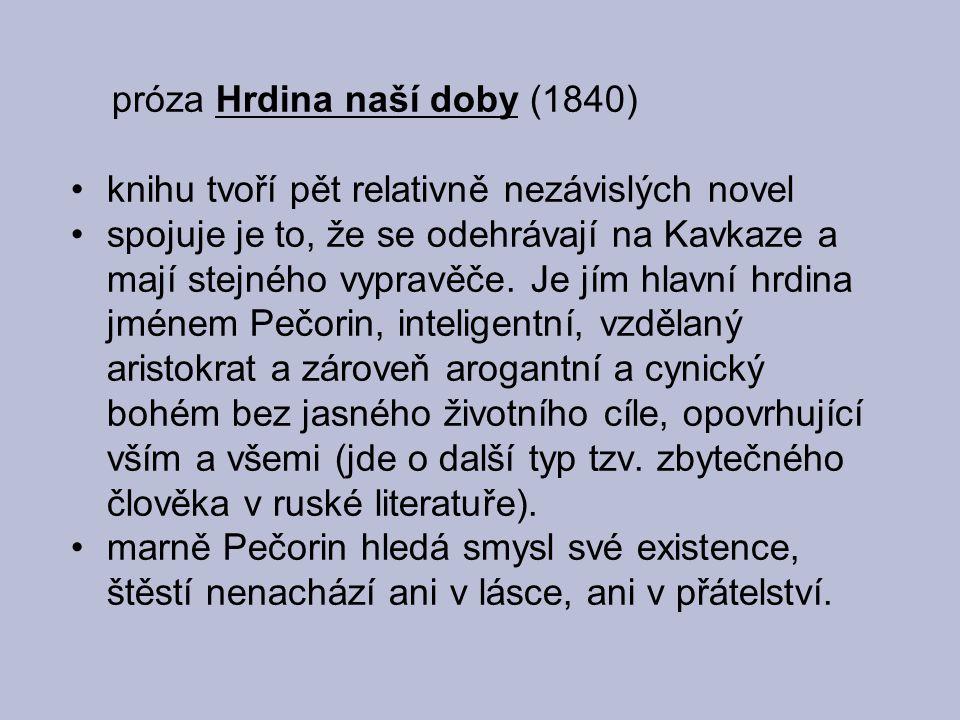 próza Hrdina naší doby (1840)