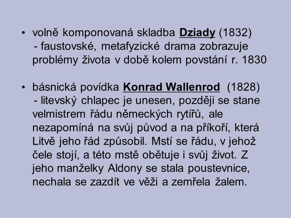 volně komponovaná skladba Dziady (1832)