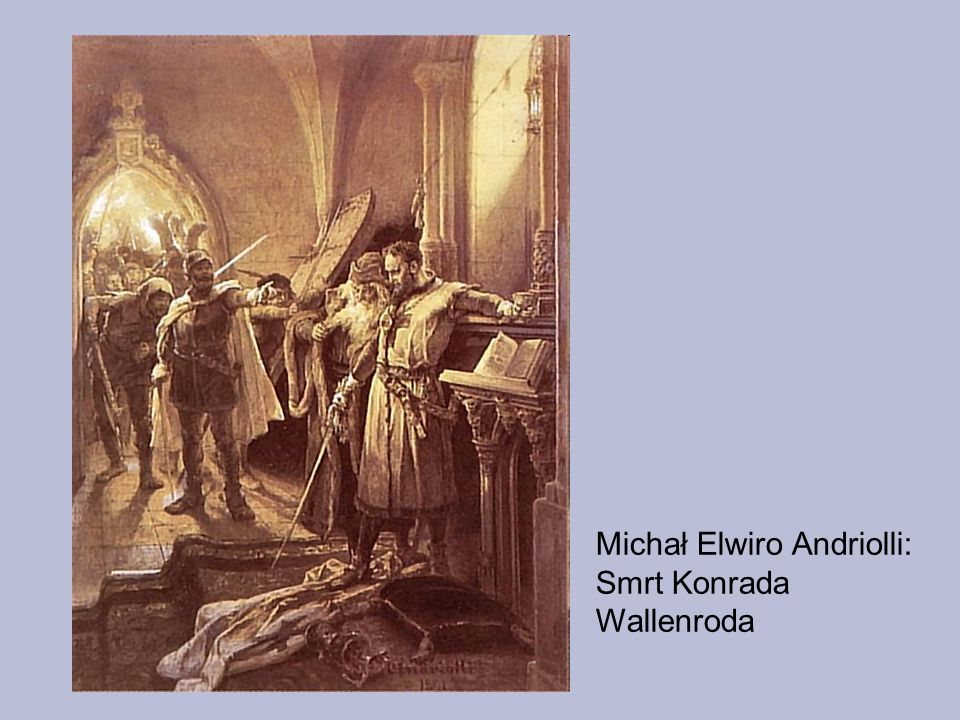Michał Elwiro Andriolli: Smrt Konrada Wallenroda
