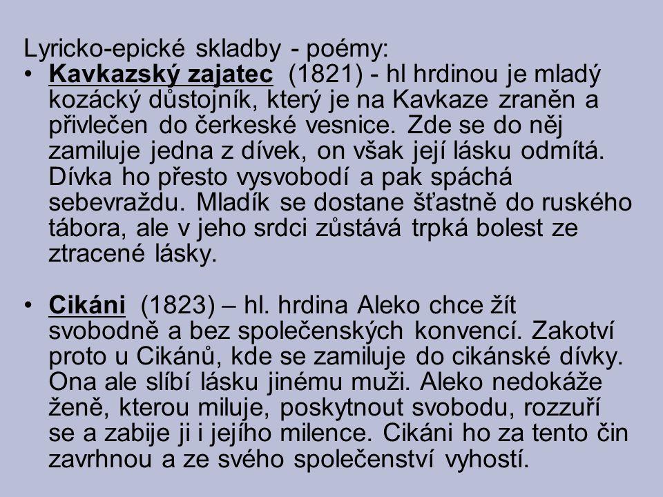 Lyricko-epické skladby - poémy: