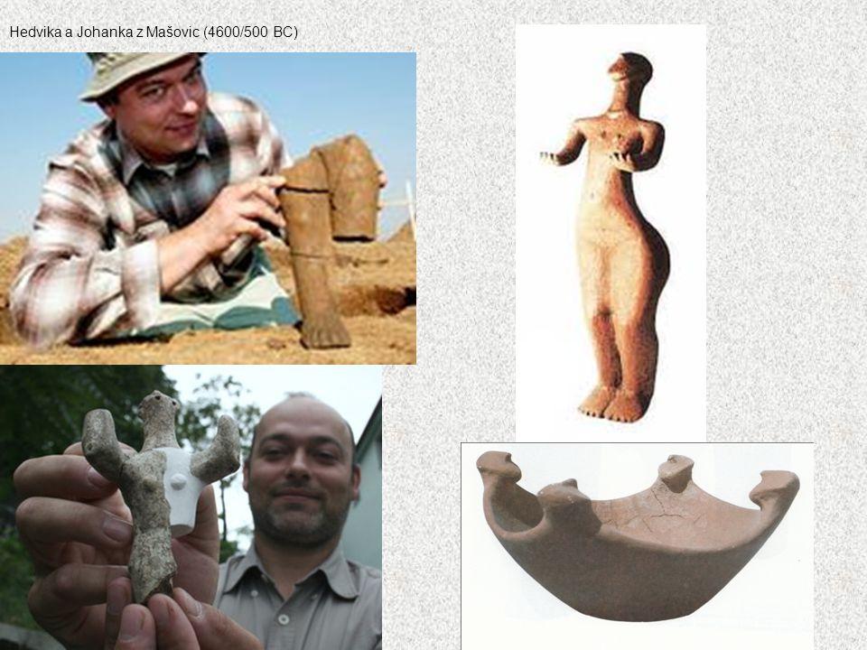 Hedvika a Johanka z Mašovic (4600/500 BC)