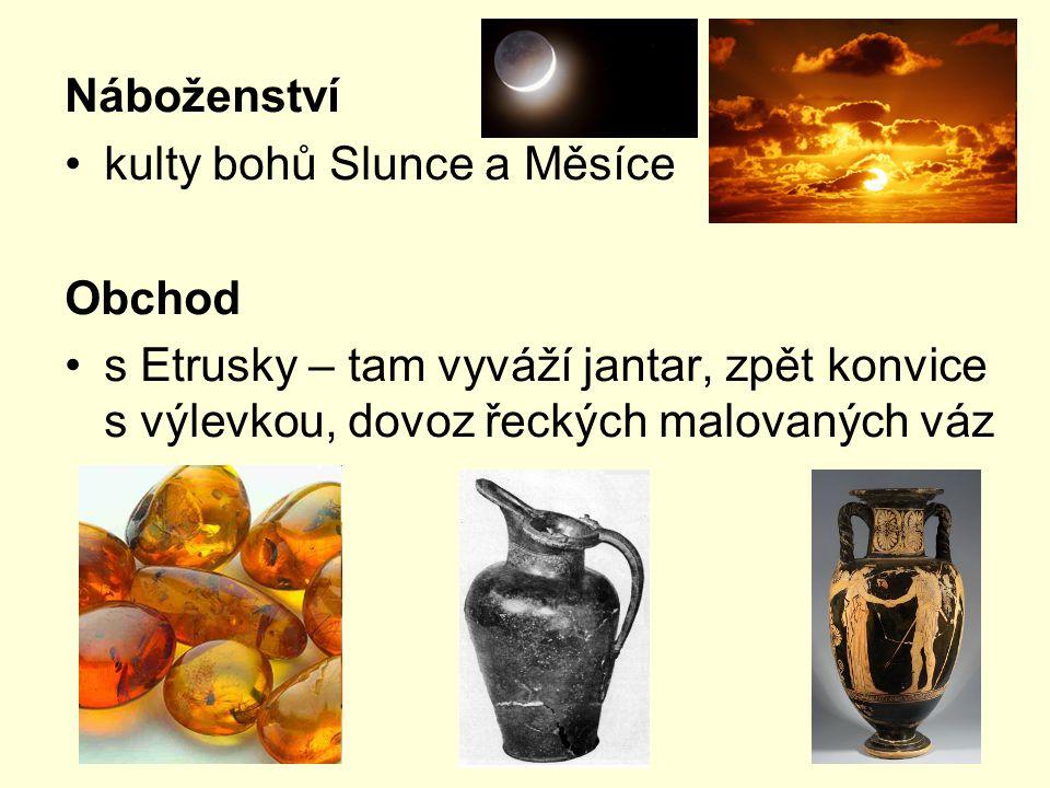 Náboženství kulty bohů Slunce a Měsíce. Obchod.