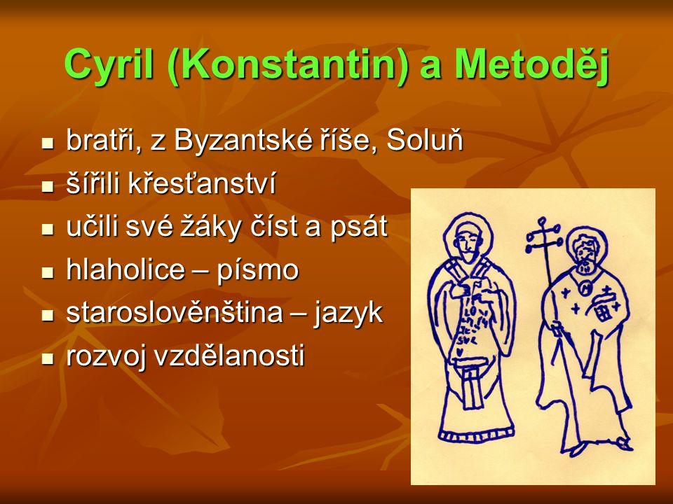 Cyril (Konstantin) a Metoděj
