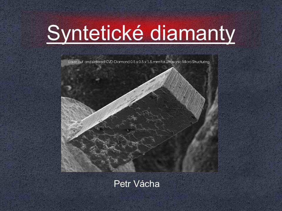 Syntetické diamanty Petr Vácha