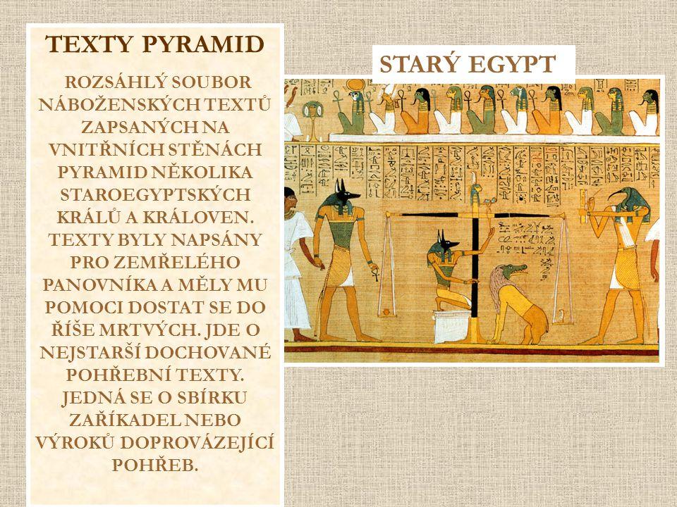 TEXTY PYRAMID STARÝ EGYPT