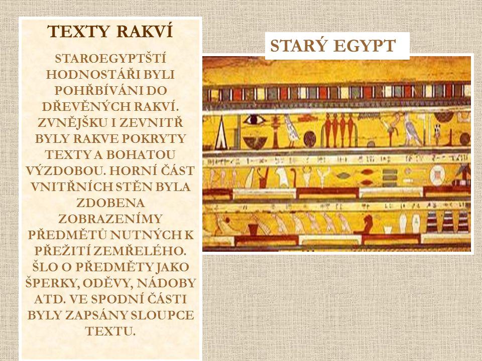 TEXTY RAKVÍ STARÝ EGYPT
