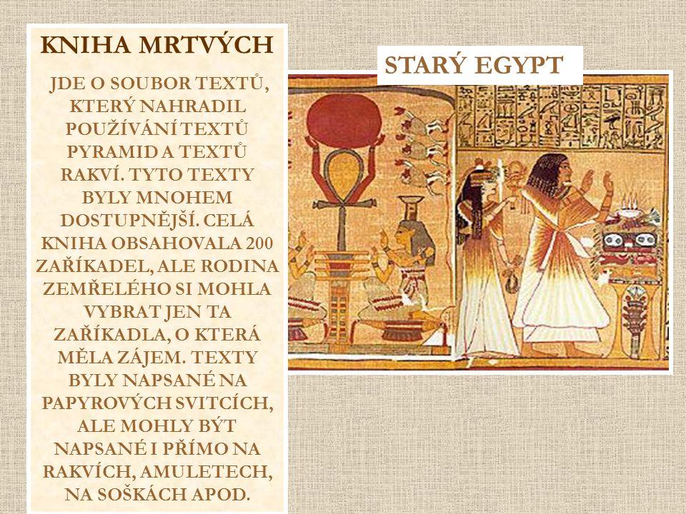 KNIHA MRTVÝCH STARÝ EGYPT