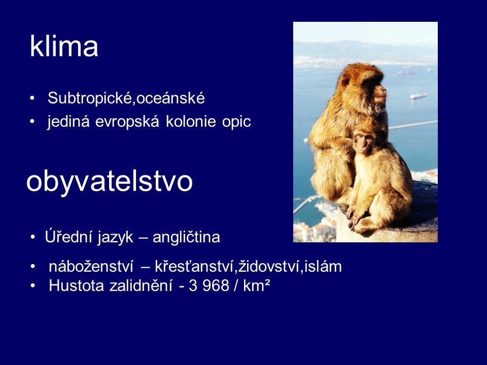 klima obyvatelstvo Subtropické,oceánské jediná evropská kolonie opic