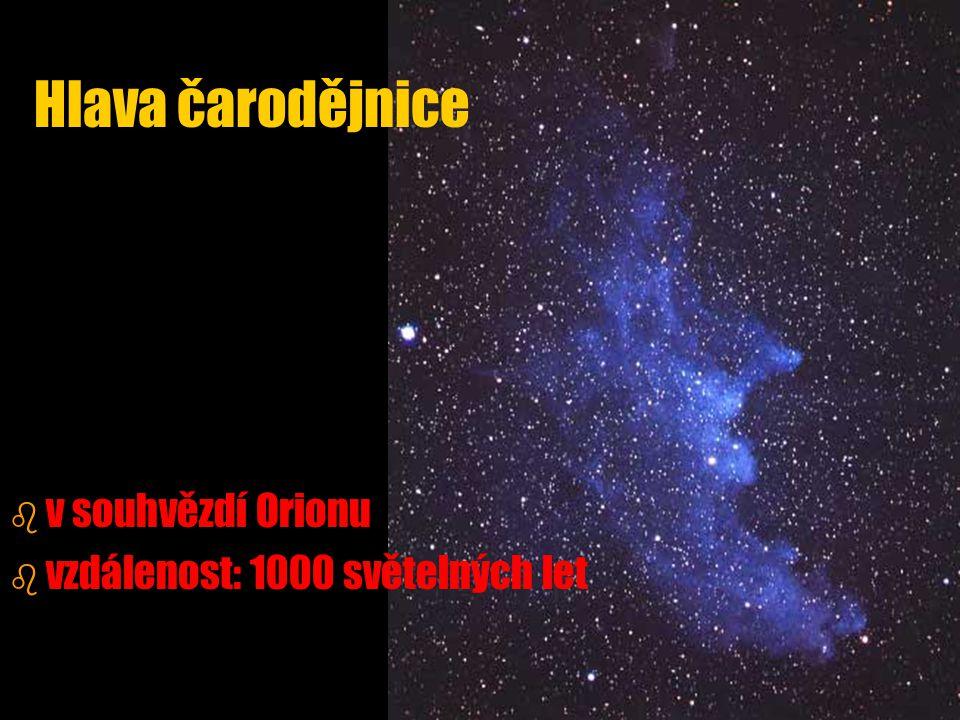 Hlava čarodějnice v souhvězdí Orionu vzdálenost: 1000 světelných let