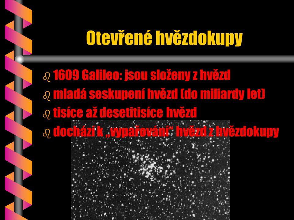 Otevřené hvězdokupy 1609 Galileo: jsou složeny z hvězd