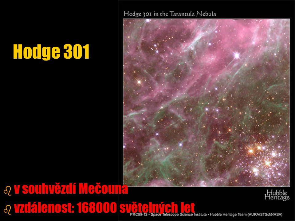 Hodge 301 v souhvězdí Mečouna vzdálenost: 168000 světelných let