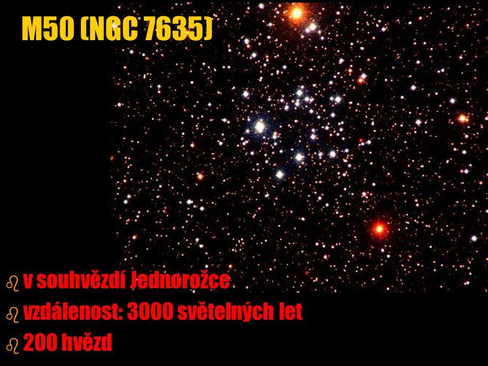 M50 (NGC 7635) v souhvězdí Jednorožce vzdálenost: 3000 světelných let