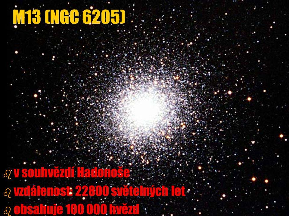 M13 (NGC 6205) v souhvězdí Hadonoše vzdálenost: 22800 světelných let