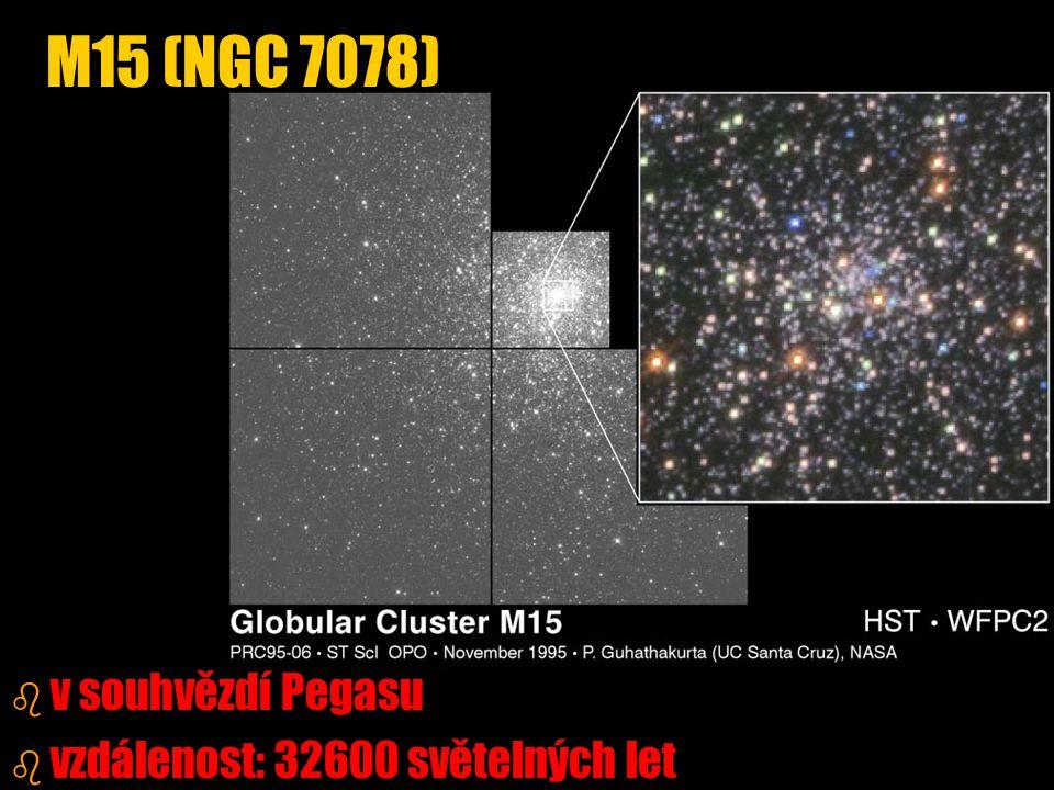M15 (NGC 7078) v souhvězdí Pegasu vzdálenost: 32600 světelných let