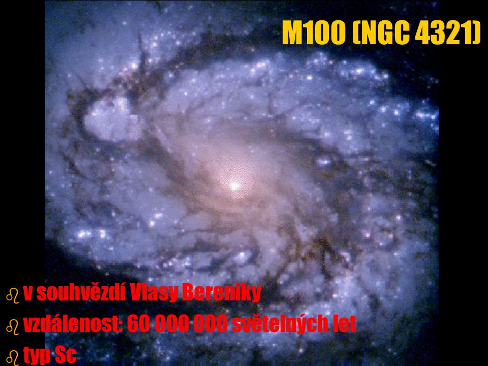 M100 (NGC 4321) v souhvězdí Vlasy Bereniky