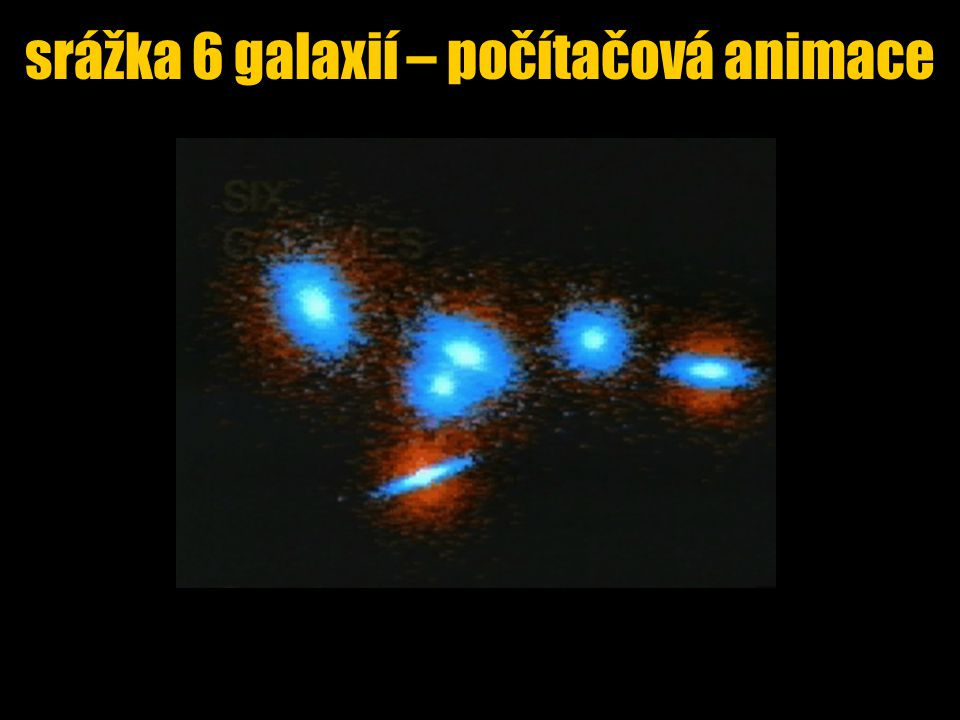 srážka 6 galaxií – počítačová animace