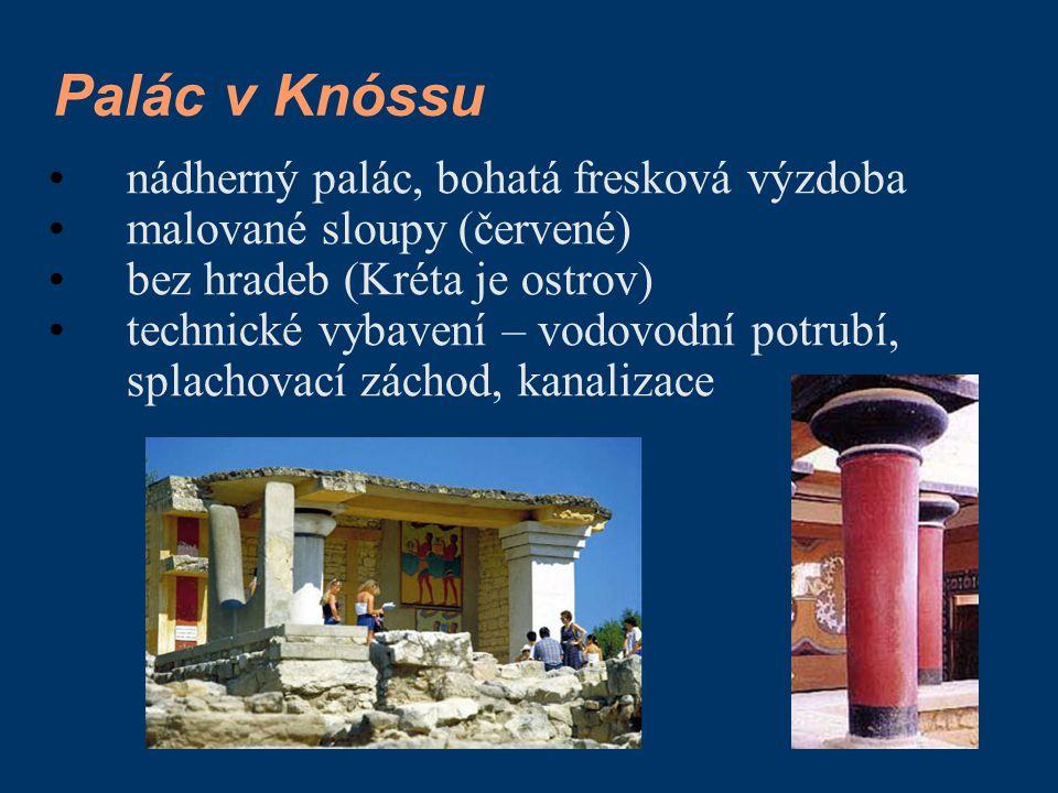 Palác v Knóssu nádherný palác, bohatá fresková výzdoba