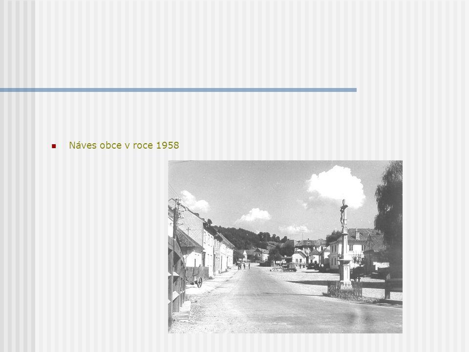 Náves obce v roce 1958
