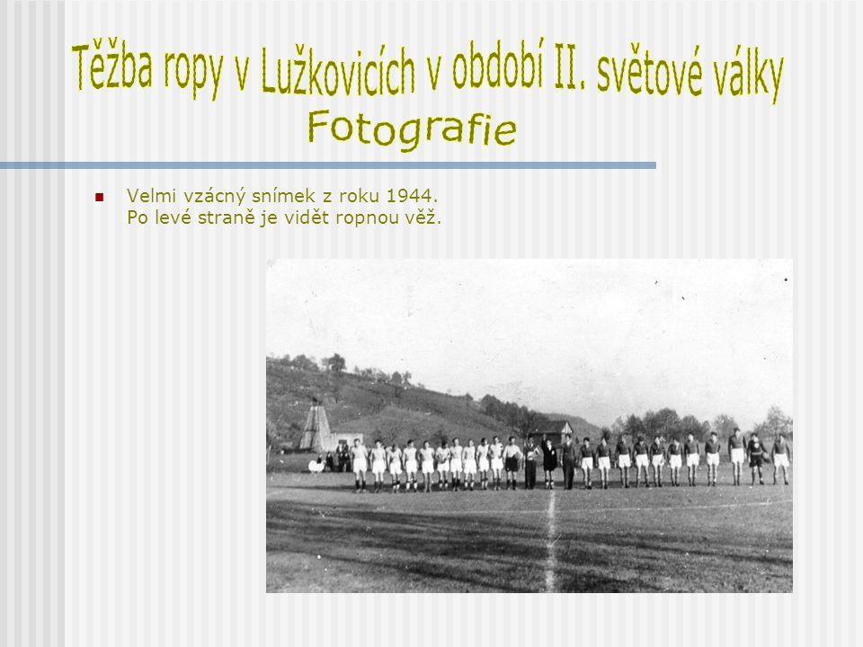 Těžba ropy v Lužkovicích v období II. světové války