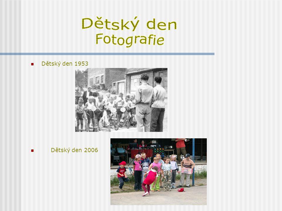 Dětský den Fotografie Dětský den 1953 Dětský den 2006