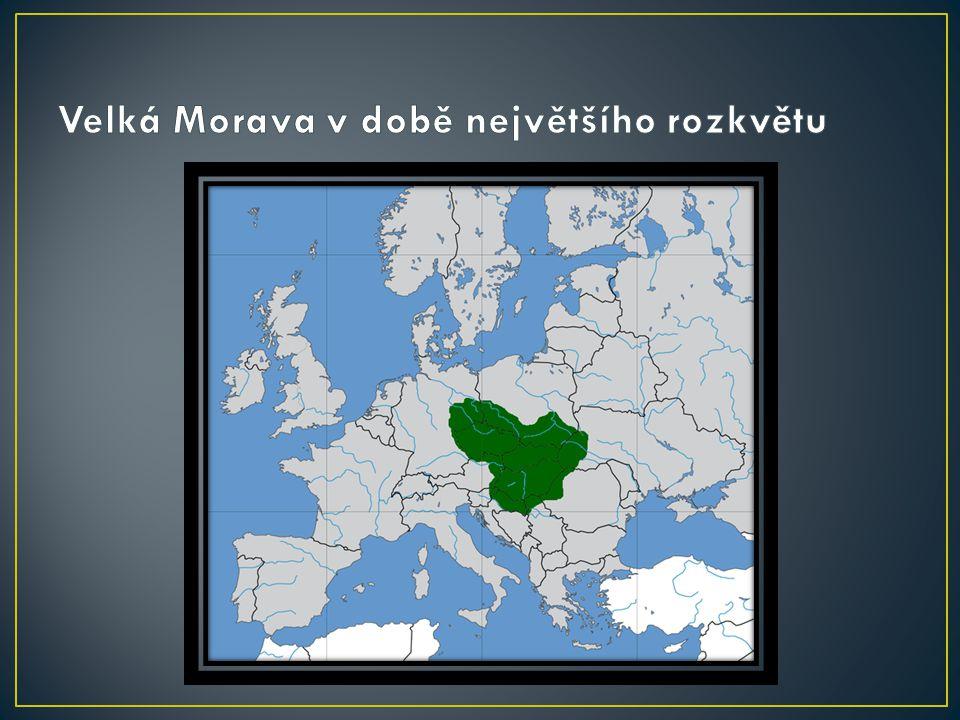 Velká Morava v době největšího rozkvětu