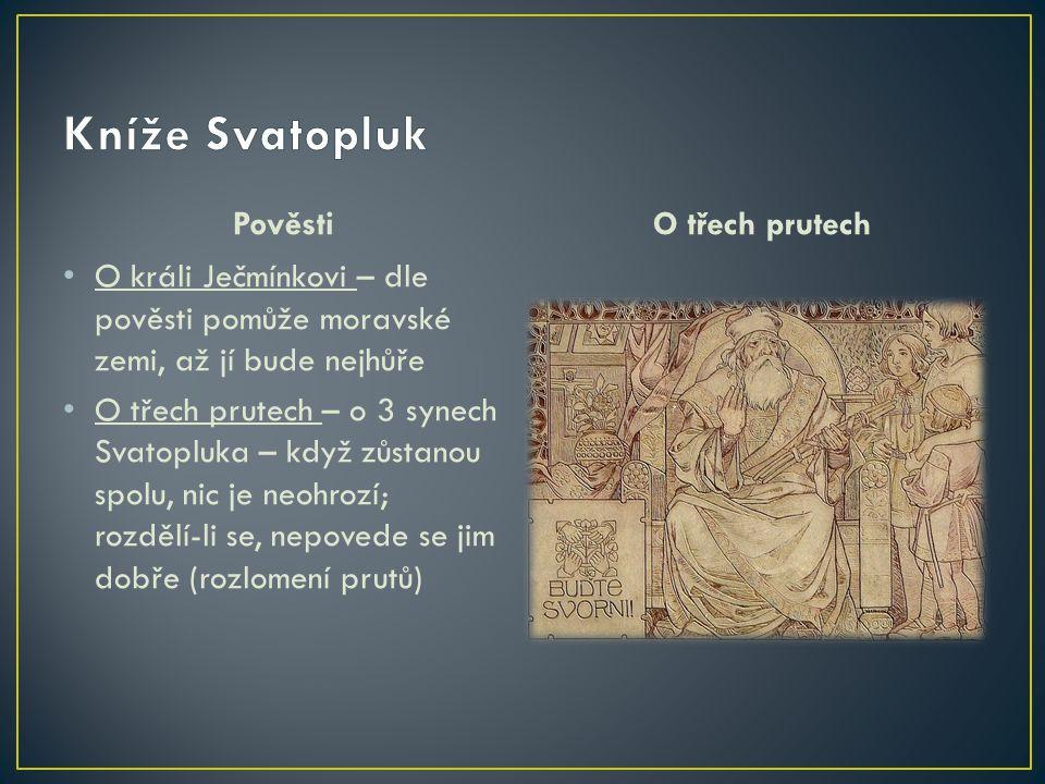 Kníže Svatopluk Pověsti O třech prutech