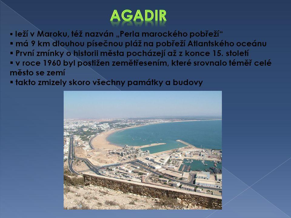 agadir má 9 km dlouhou písečnou pláž na pobřeží Atlantského oceánu