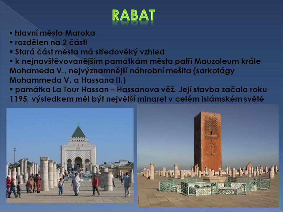 Rabat rozdělen na 2 části Stará část města má středověký vzhled