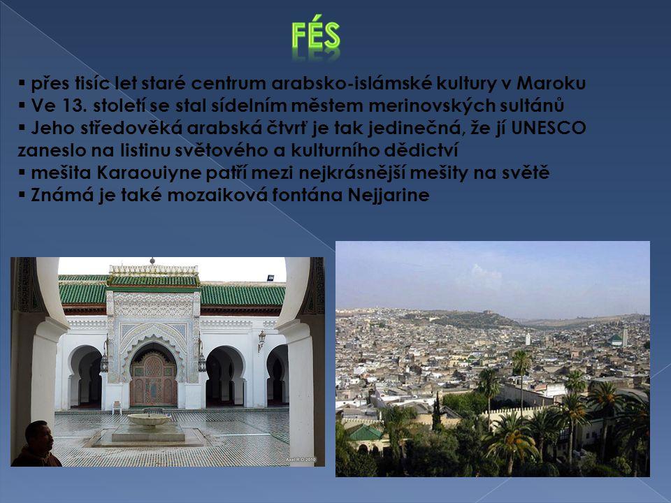 fés přes tisíc let staré centrum arabsko-islámské kultury v Maroku