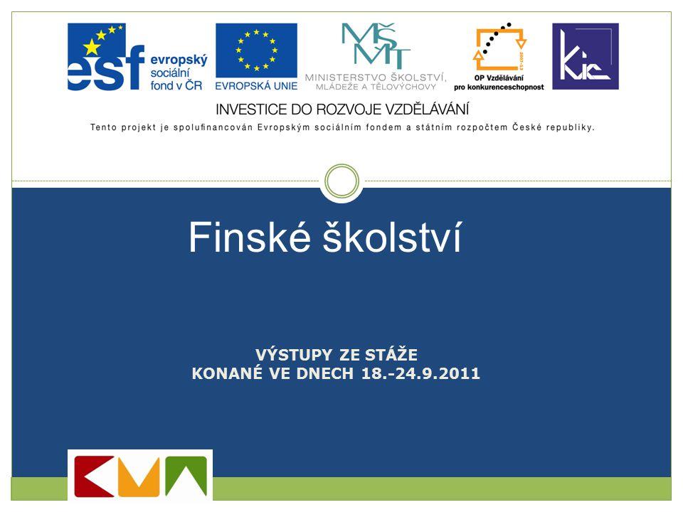 VÝSTUPY ZE STÁŽE KONANÉ VE DNECH 18.-24.9.2011