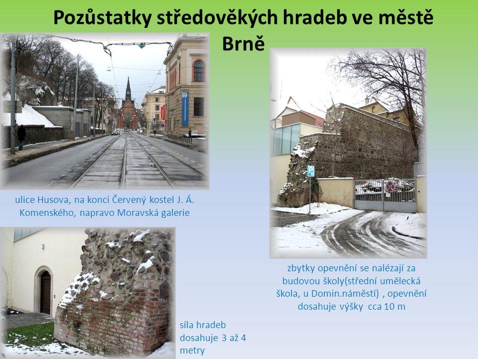 Pozůstatky středověkých hradeb ve městě Brně