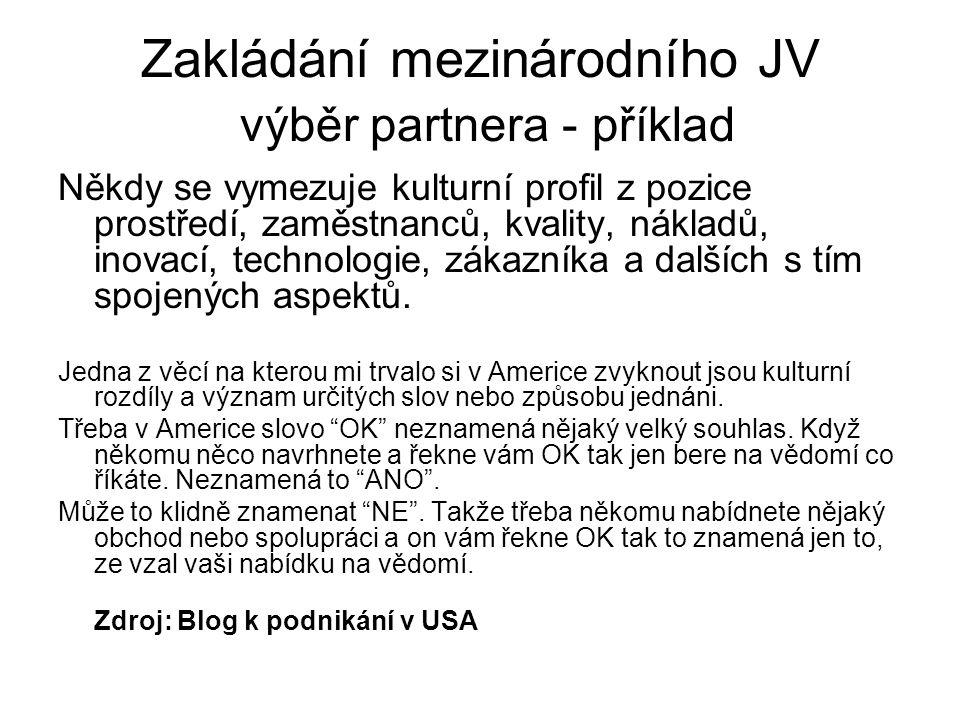 Zakládání mezinárodního JV výběr partnera - příklad