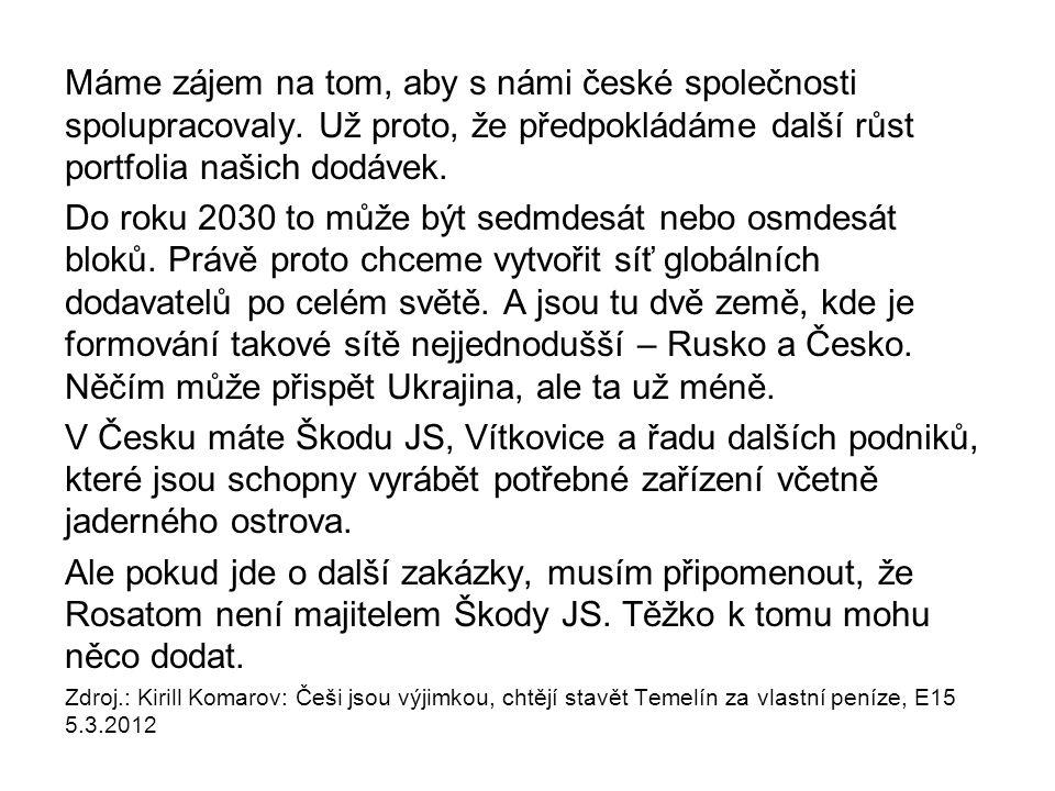 Máme zájem na tom, aby s námi české společnosti spolupracovaly
