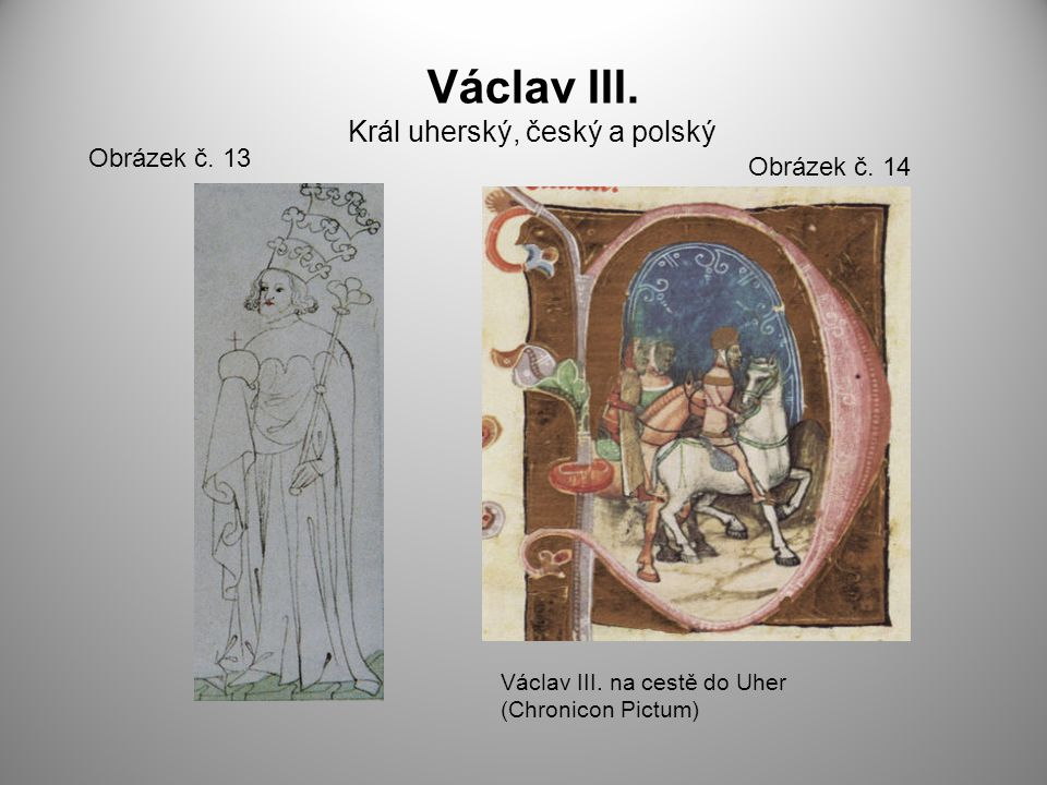 Václav III. Král uherský, český a polský