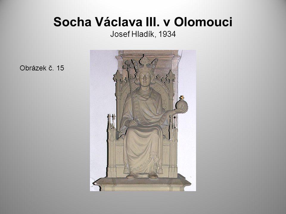 Socha Václava III. v Olomouci Josef Hladík, 1934