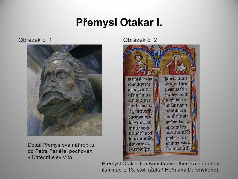 Přemysl Otakar I. Obrázek č. 1 Obrázek č. 2
