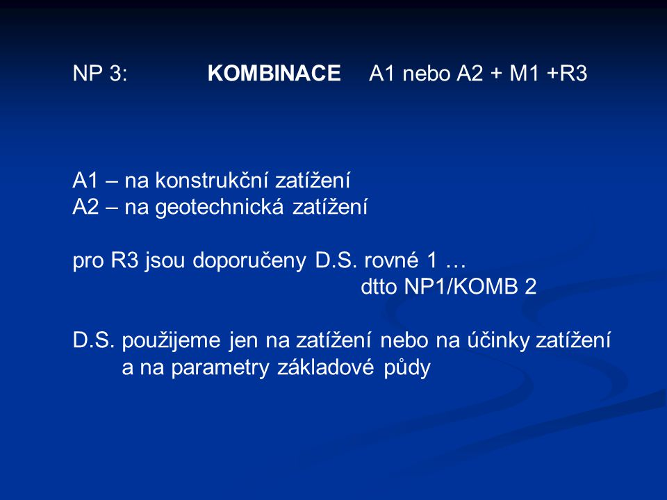 NP 3: KOMBINACE A1 nebo A2 + M1 +R3