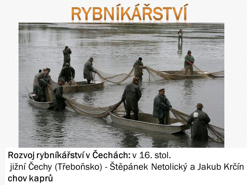 rybníkářství Kdy, kde, kdo