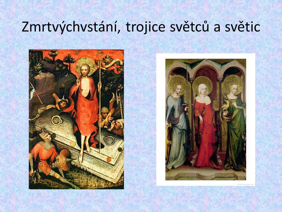 Zmrtvýchvstání, trojice světců a světic